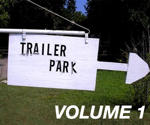 Trailer Park Quarterly, Volume 1